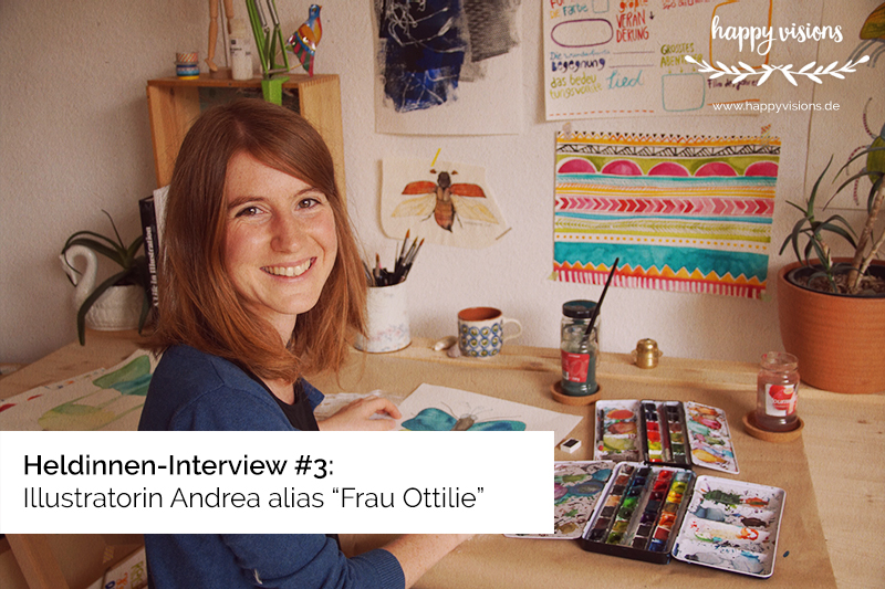"Heldinnen-Interview #3: Illustratorin Andrea alias ""Frau Ottilie"""